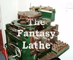 Fantasy Lathe