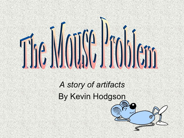 The Mouse Problem