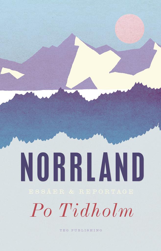 Po Tidholm Norrland 2014