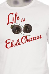 Life is Ebola Cherries