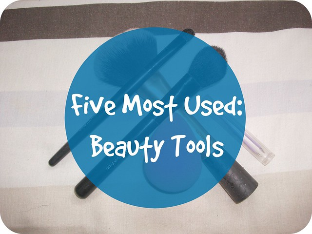 Five Most Used Beauty Tools